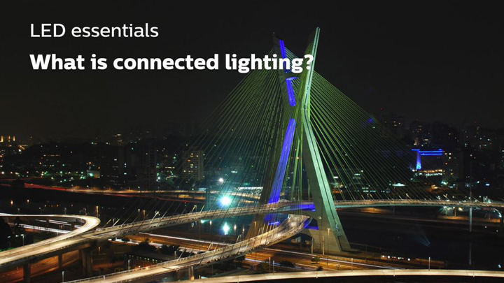 What is connected lighting?
